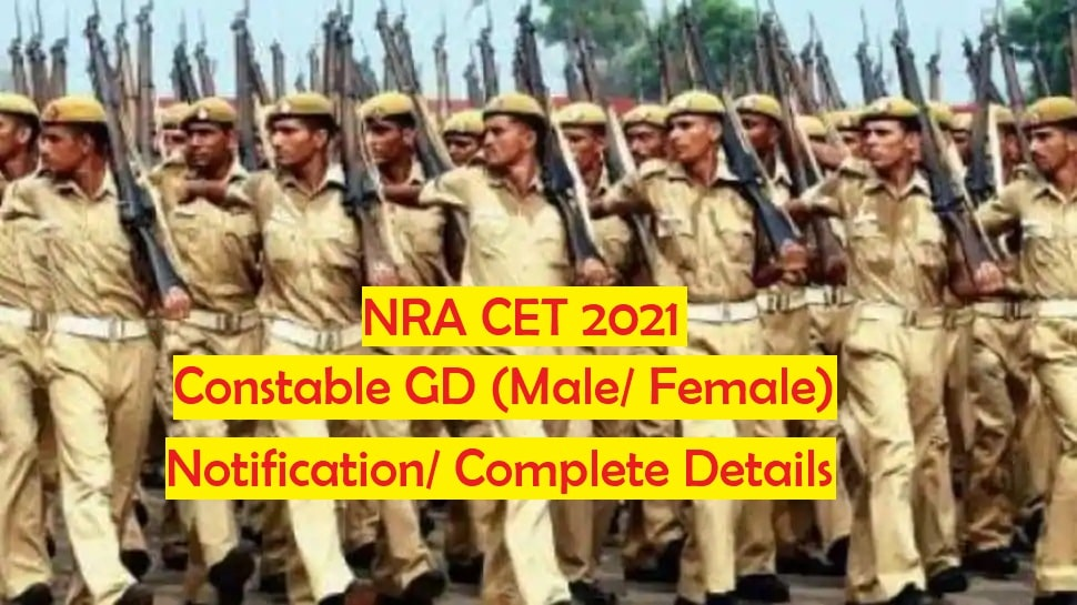 nra cet constable gd vacancy 2021